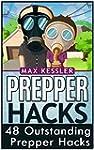 Prepper Hacks: 48 Outstanding Prepper...