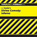 Divine Comedy - Inferno: CliffsNotes (       UNABRIDGED) by James Roberts, Nikki Moustaki Narrated by Kate Rudd