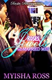 img - for Roses, Jewels & Married Men book / textbook / text book