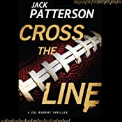 Cross the Line | [Jack Patterson]