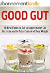 Good Gut: 28 Best Foods to Eat to Sup...