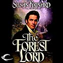 The Forest Lord: The Fane, Book 1 Audiobook by Susan Krinard Narrated by Christine Williams