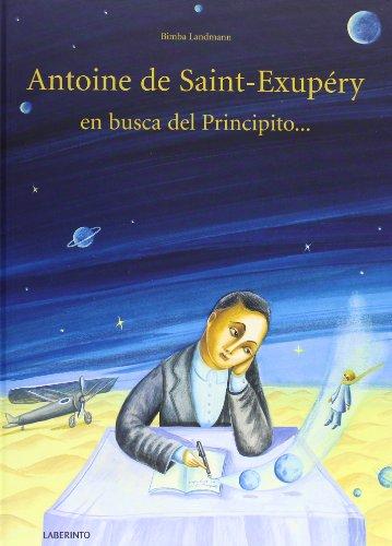 Antoine-De-Saint-Exupery-En-Busca-Del-Principito-lbumes-ilustrados-Infantil-y-Juvenil