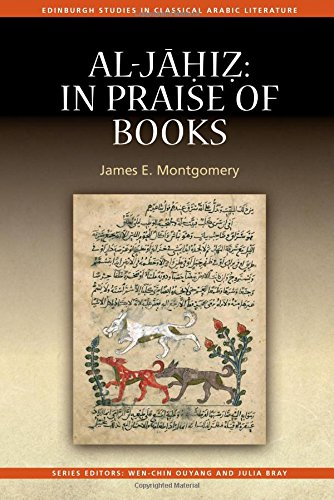 Al-Jahiz: In Praise of Books (Edinburgh Studies in Classical Arabic Literature)