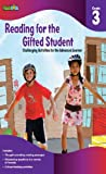 Reading for the Gifted Student Grade 3 (For the Gifted Student)