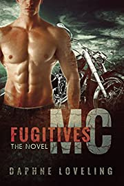 Fugitives MC (Motorcycle Club Romance)