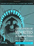 img - for Encyclopedia of Minorities in American Politics: Volume 2<br> Hispanic Americans and Native Americans (American Political Landscape Series) book / textbook / text book