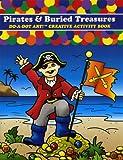 Do-A-Dot Activity Book, Pirates & Buried Treasures Do-A-Dot Activity Book, Pirates & Buried Treasur