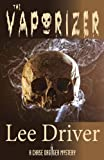 img - for The Vaporizer (6th Chase Dagger Mystery) book / textbook / text book