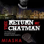 The Return of Chatman | [Miasha]