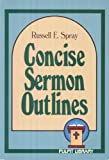 img - for Concise Sermon Outlines (Pulpit Library) book / textbook / text book