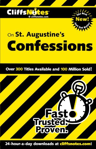 CliffsNotes on St. Augustine's Confessions (Cliffsnotes Literature Guides)