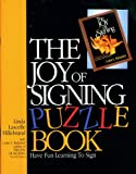 img - for The Joy of Signing Puzzle Book 1 book / textbook / text book