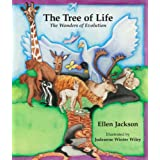 The Tree Of Life: The Wonders Of Evolutionby Ellen Jackson