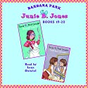 Junie B. Jones: Books 19-20 (       UNABRIDGED) by Barbara Park Narrated by Lana Quintal