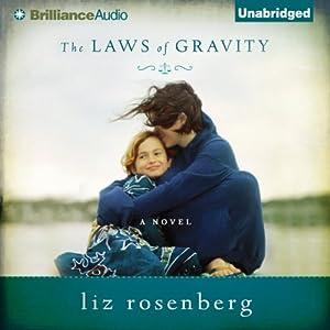 The Laws of Gravity | [Liz Rosenberg]