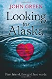 Book - LOOKING FOR ALASKA