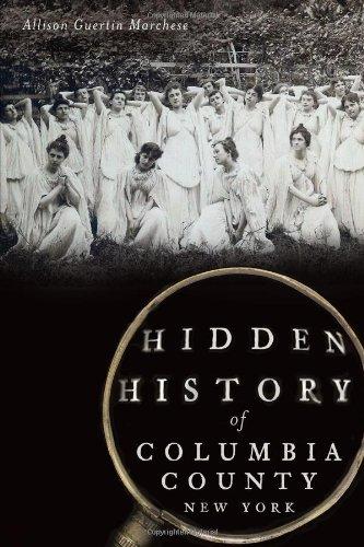 Hidden History of Columbia County, New York PDF