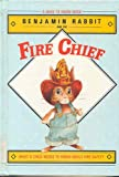 img - for Benjamin Rabbit and the Fire Chief (Need to Know Book) book / textbook / text book