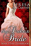 The Dukes Bride: Book 5 (The Clearbrooks)