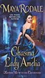 img - for Chasing Lady Amelia: Keeping Up with the Cavendishes book / textbook / text book