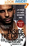 Inside the Crips: Life Inside L.A.'s...