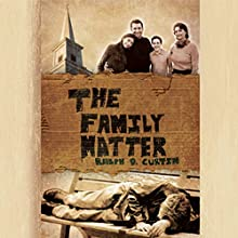 The Family Matter (       UNABRIDGED) by Dr. Ralph D. Curtin Narrated by Anthony Allen