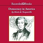 Democracy in America (Excerpts) | Alexis de Tocqueville