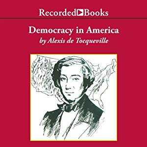 Democracy in America (Excerpts) | [Alexis de Tocqueville]