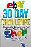 eBay 30 Day Challenge: How to Make $1...