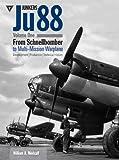 Junkers Ju88 Volume 1: From Schnellbomber to Multi-Mission Warplane