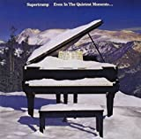 Even In The Quietest Moments. (Remastered) by Supertramp (2002)