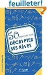 50 exercices pour d�crypter ses r�ves
