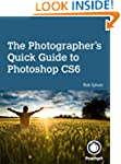 The Photographer's Quick Guide to Pho...