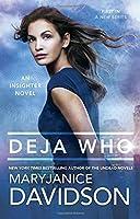 Deja Who: An Insighter Novel