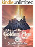 Return of the Golden Age (The Fisherman's Son Book 3)