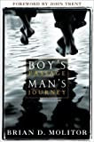img - for Boy's Passage, Man's Journey by Brian D. Molitor (2004) Paperback book / textbook / text book