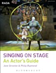 Rada Guide To Singing On Stage, The