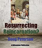 img - for Resurrecting Reincarnation? book / textbook / text book