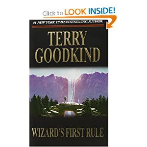 Wizard's First Rule (Sword of Truth, Book 1) by Terry Goodkind