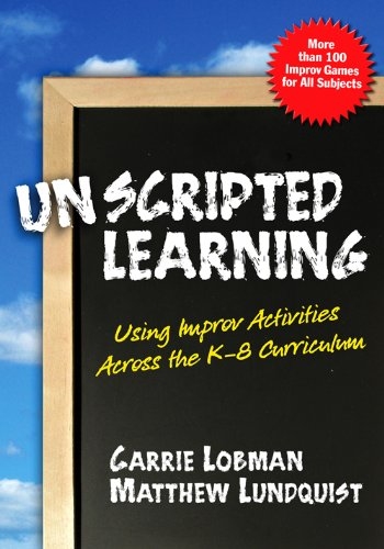 Unscripted Learning: Using Improv Activities Across the...