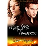 Love Me Tomorrow (A Rancho del Cielo Romance)