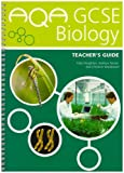 img - for Aqa Gcse Science Biology Teacher's Guide book / textbook / text book