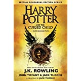 Harry Potter and the Cursed Child - Parts One & Two (Special Rehearsal Edition Script): The Official Script Book of the Original West End Production