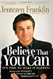 Image of BELIEVE THAT YOU CAN