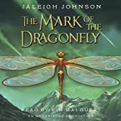 The Mark of the Dragonfly | Jaleigh Johnson
