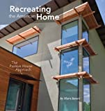 Recreating the American Home: The Passive House Approach