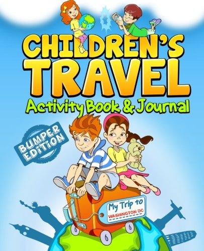 Children's Travel Activity Book & Journal: My Trip to Washington DC