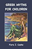 img - for Greek Myths for Children book / textbook / text book