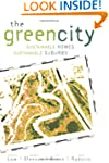 The Green City: Sustainable Homes, Su...